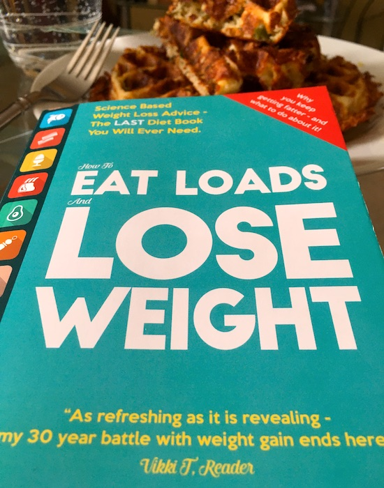 EAT LOADS LOSE WEIGHT